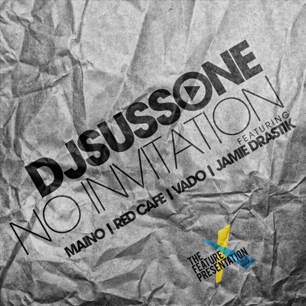 No Invitation (feat. Vado, Red Cafe, Jamie Drastik & Maino) - Single