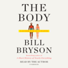 Bill Bryson - The Body: A Guide for Occupants (Unabridged)  artwork