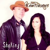 The HawtThorns - Shaking