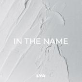 In the Name - LYA