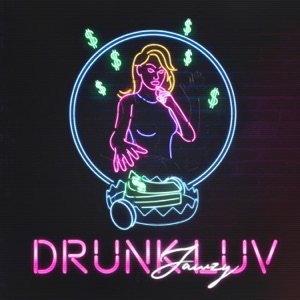 Drunk Luv - Single