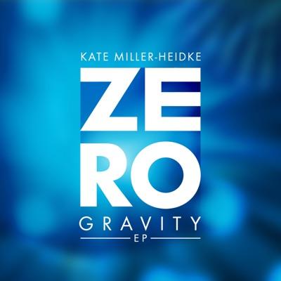 Zero Gravity - EP - Kate Miller-Heidke