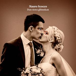 Mauro Scocco - Den stora glömskan