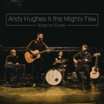 Andy Hughes & The Mighty Few - Band-Aid