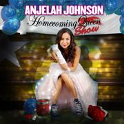 The Homecoming Show - Anjelah Johnson - Anjelah Johnson
