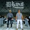 18 Karat - Bandolero (feat. Farid Bang) Grafik