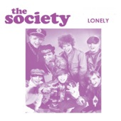 The Society - Lonely