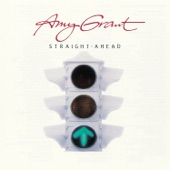 Amy Grant - Straight Ahead