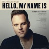Hello, My Name Is (Greatest Hits)
