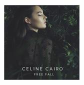 Celine Cairo - The Fire