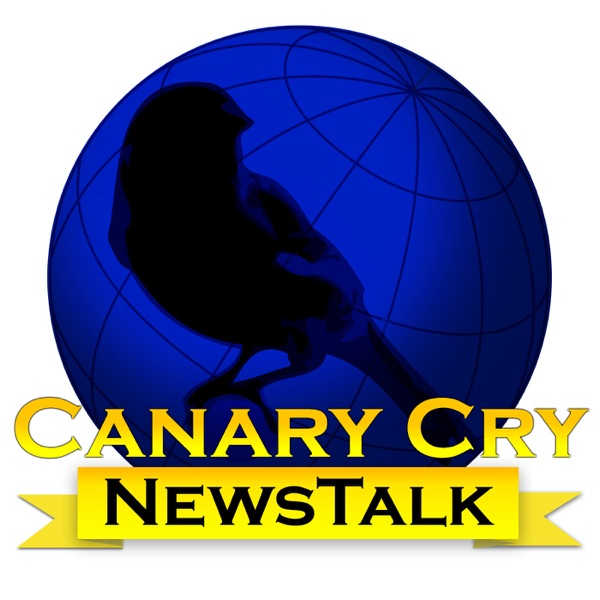 Canary Cry News Talk | Podbay