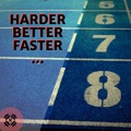 Finland Top 10 Songs - Harder Better Faster - Limitlifters