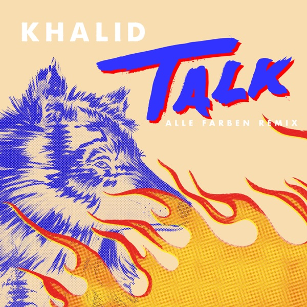 Talk (Alle Farben Remix) - Single