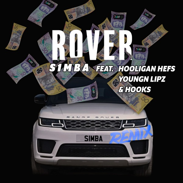 Rover (Remix) [feat. Hooligan Hefs, Youngn Lipz and Hooks] - Single