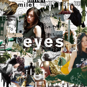 milet - eyes