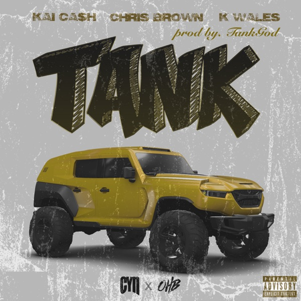 Tank (feat. Chris Brown & K Wales) - Single