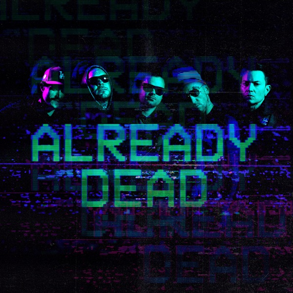 Already Dead - Single
