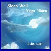 Julie Lusk - Sleep Well: Yoga Nidra artwork