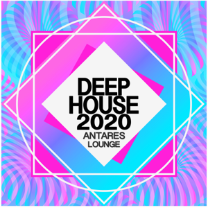 Antares Lounge - Deep House 2020