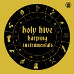 Holy Hive - Kings and Queens (feat. Mary Lattimore)