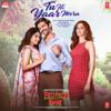 Tu Hi Yaar Mera From Pati Patni Aur Woh - Rochak, Arijit Singh, Neha Kakkar & Rochak Kohli mp3