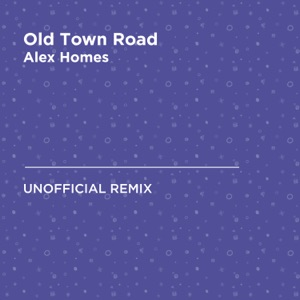Alex Homes - Old Town Road (Lil Nas X & Billy Ray Cyrus)