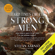 Stefan Aarnio - Hard Times Create Strong Men: Why the World Craves Leadership and How You Can Step Up to Fill the Need (Unabridged)