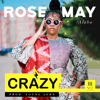 Rose May Alaba - Crazy Grafik