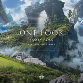 [Download] One Look (feat. Heather Sommer) MP3