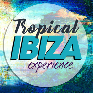 Various Artists - Tropical Ibiza Experience