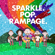 Sparkle. Pop. Rampage. - Rend Co. Kids & Rend Collective