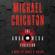 Michael Crichton & Daniel H. Wilson - The Andromeda Evolution