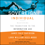 The Sovereign Individual (Unabridged)