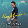Hey Menina From Manmadhudu 2 - Chaitan Bharadwaj mp3