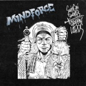 Mindforce - Swingin Swords, Choppin Lords