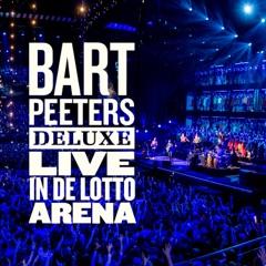 Bart Peeters Deluxe - Live in de Lotto Arena