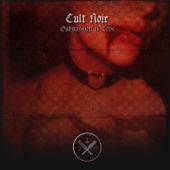 Cult Noir - Submission Is Love