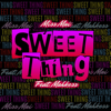 Sweet Thing (feat. Mahkess) - Miss Mai