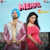Mehfil (From