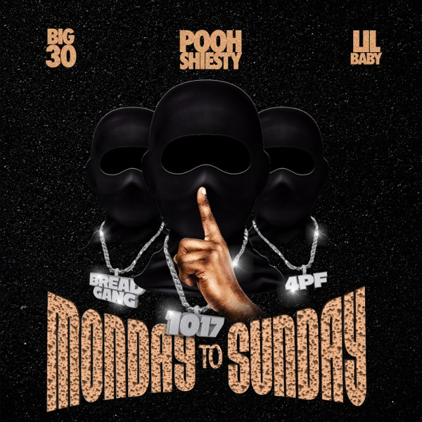 Monday to Sunday (feat. Lil Baby & BIG30) - Single