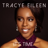Tracye Eileen - Now That We're Here