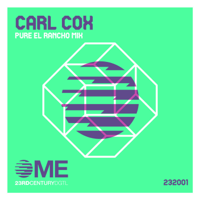 Carl Cox - PURE (El Rancho Mix) artwork