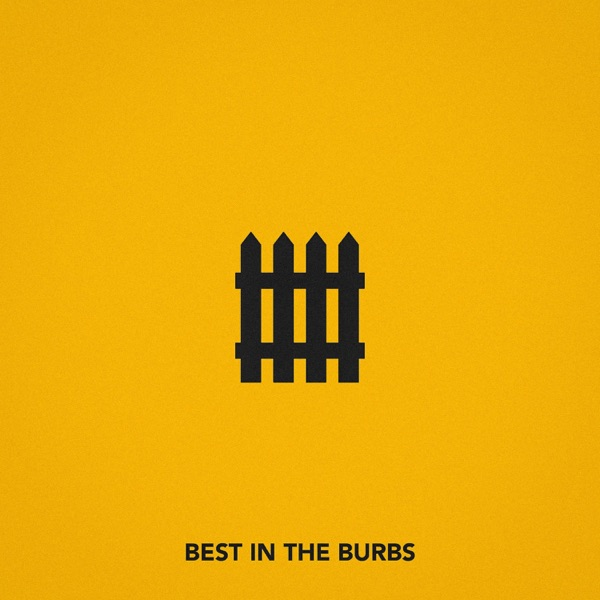 Best In the Burbs - Single