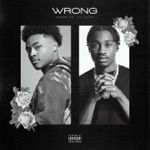 songs like Wrong (feat. Lil Tjay)