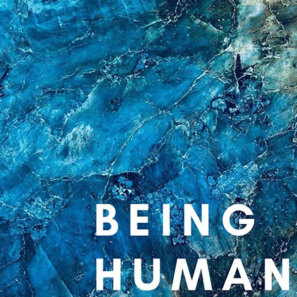 Being Human Podcast – Podcast – Podtail