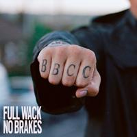 Bad Boy Chiller Crew - Full Wack No Brakes artwork