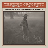 Charley Crockett - Things Have Gone to Pieces