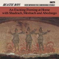 ビースティ・ボーイズ - An Exciting Evening At Home With Shadrach, Meshach and Abednego - EP artwork