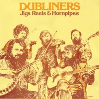 Jigs Reels & Hornpipes by The Dubliners on Apple Music