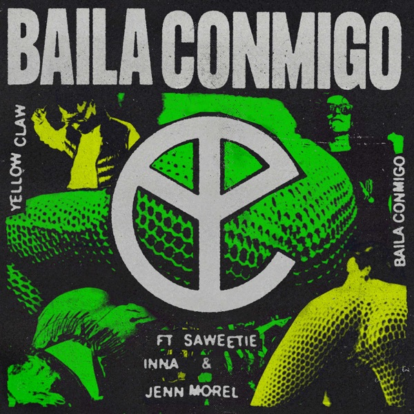 Baila Conmigo (feat. Saweetie, INNA & Jenn Morel) - Single